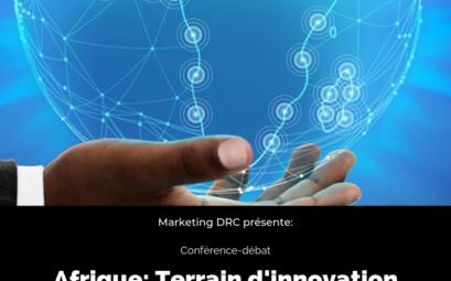 Conférence-Débat. Afrique: Terrain d'innovation pour la communication?